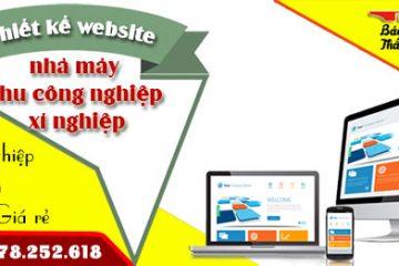 Thiết kế website nhà máy khu công nghiệp xí nghiệp giá rẻ nhất